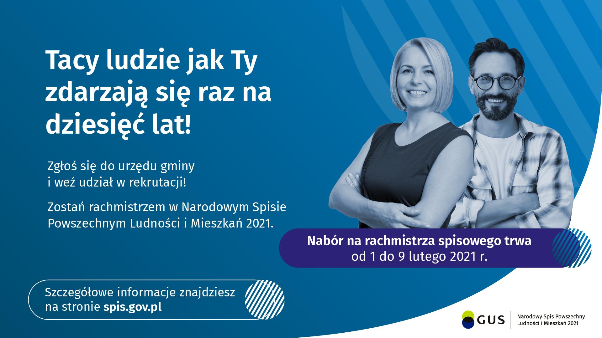 baner dotyczący naboru na rachmistrza spisowego w narodowym spisie powszechnym, który odbywa sie od 1 do 9 lutego 2021 roku