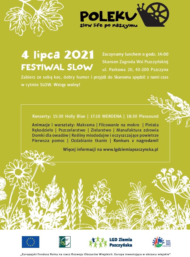 Plakat o festiwalu POLEKU slow life po naszymu 4 lipca, skansen w Pszczynie